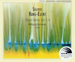 Organ Works, Vol. 1-4 by Sigfrid Karg-Elert ;   Wolfgang Stockmeier