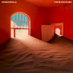 Tame Impala - Lost in Yesterday