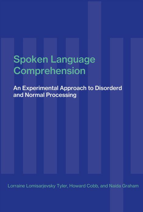 Spoken language comprehension by Lorraine Komisarjevsky Tyler
