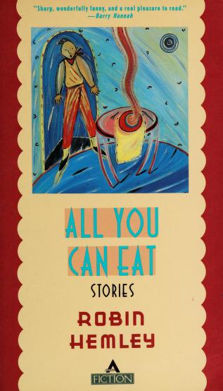 Cover of: All you can eat | Robin Hemley