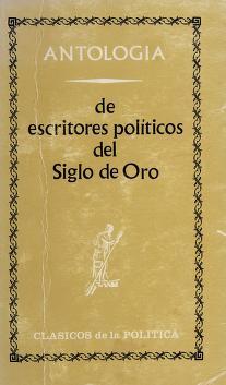 Cover of: Antología de escritores políticos del Siglo de Oro | Pedro de Vega