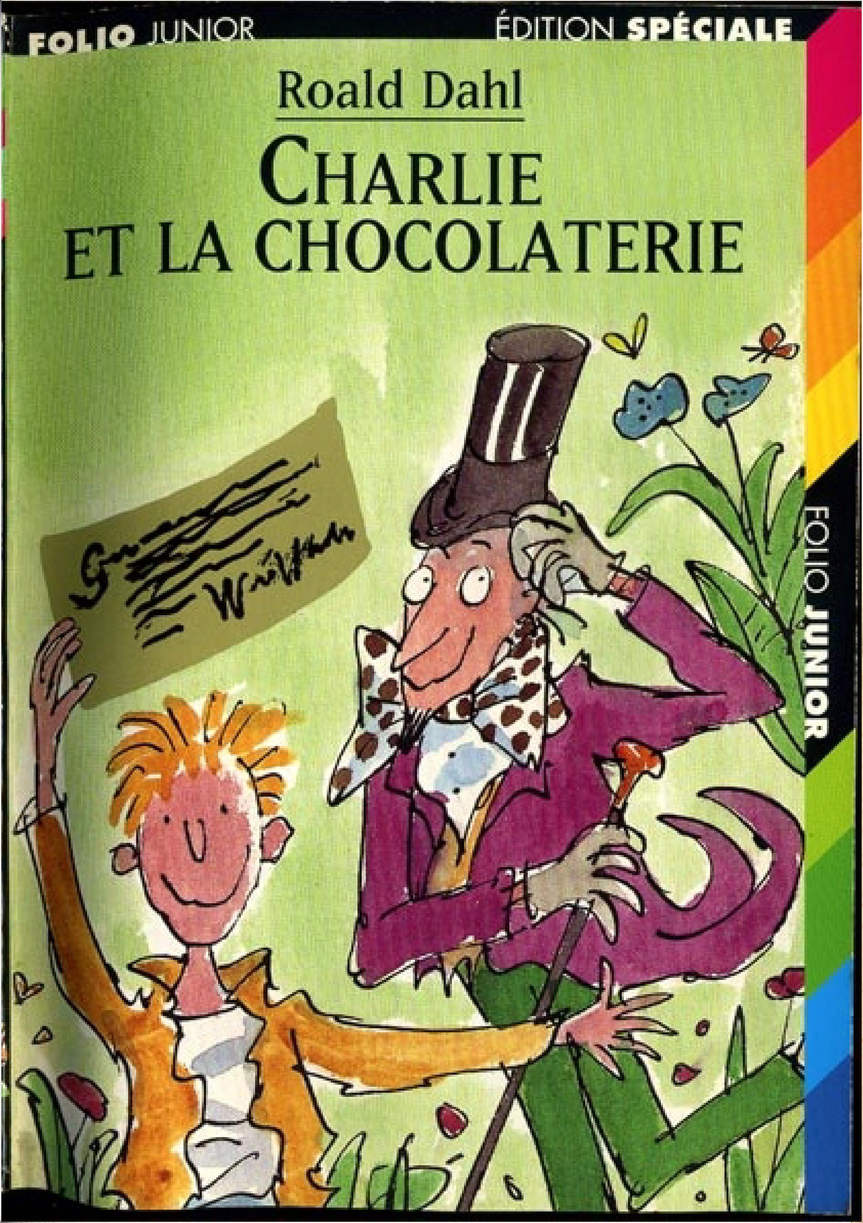 Charlie et la chocolaterie - Roald Dahl - Edition Folio Junior - PDF