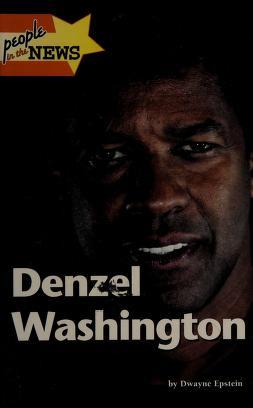 Cover of: Denzel Washington | Epstein, Dwayne.
