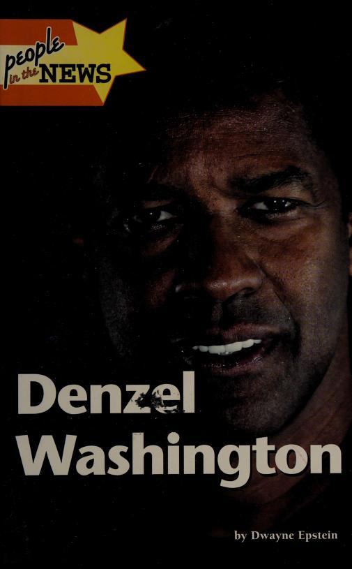 Denzel Washington by Epstein, Dwayne.