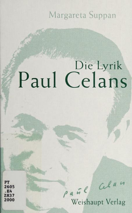 Die Lyrik Paul Celans by Margareta Suppan