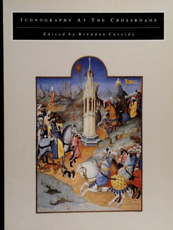 Cover of: Iconography at the crossroads | edited by Brendan Cassidy.