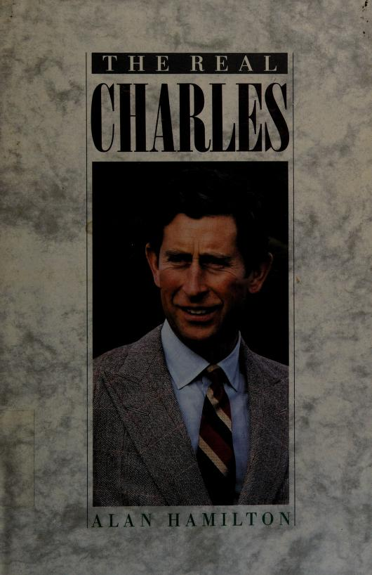 The Real Charles by Alan Hamilton