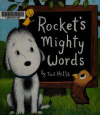Cover of: Rocket's mighty words | Tad Hills