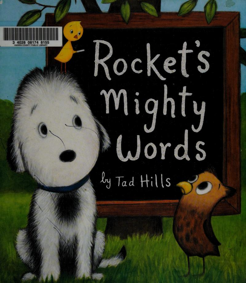 Rocket's mighty words by Tad Hills