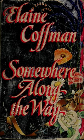 Somewhere Along the Way by Elaine Coffman